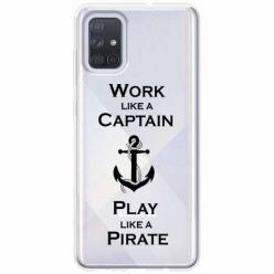 Etui na Samsung Galaxy A51 - Work like a Captain…