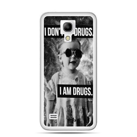 Galaxy S4 etui I don`t do drugs I am drugs