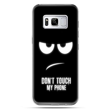 Etui na telefon Samsung Galaxy S8 Plus - Don`t touch my phone