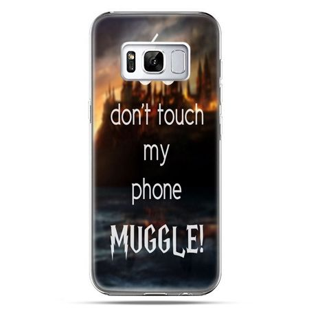 Etui na telefon Samsung Galaxy S8 Plus - Don`t touch ..Muggle harry Potter