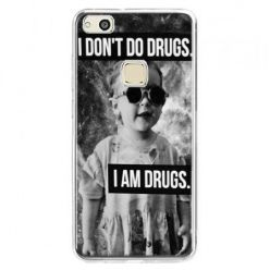 Etui na telefon Huawei P10 Lite - I don`t do drugs I am drugs