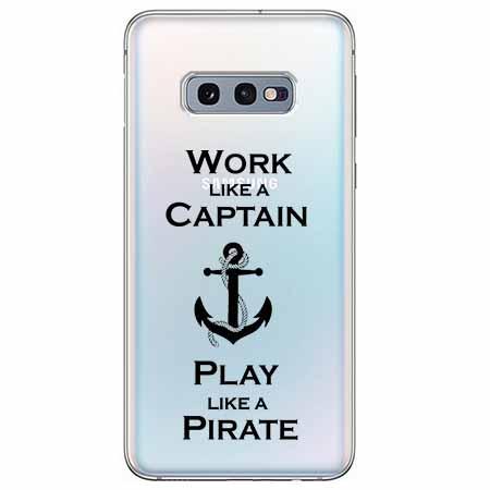 Etui na Samsung Galaxy S10e - Work like a Captain…