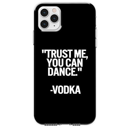 Etui na telefon Apple iPhone 11 Pro - Trust me You can Dance